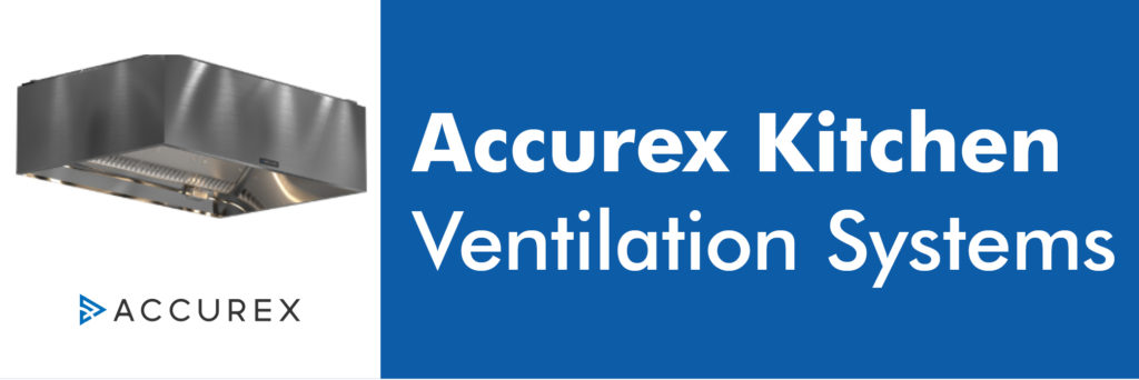 Accurex Kitchen Ventilation Systems
