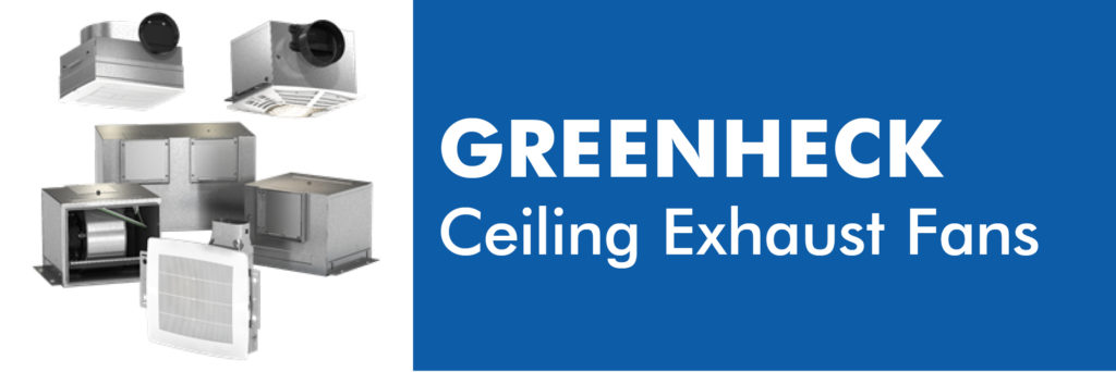 Climate System GREENHECK Ceiling Exhaust Fans