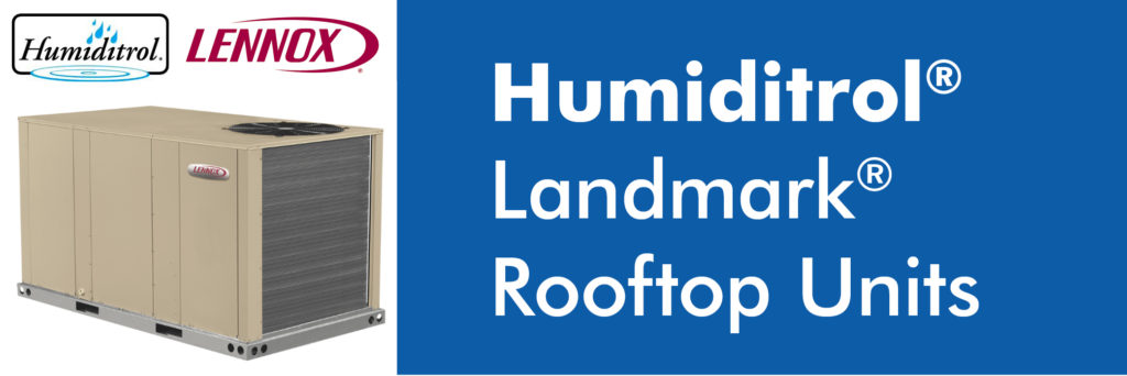 Climate Systems Humiditrol Landmark Rooftop Units
